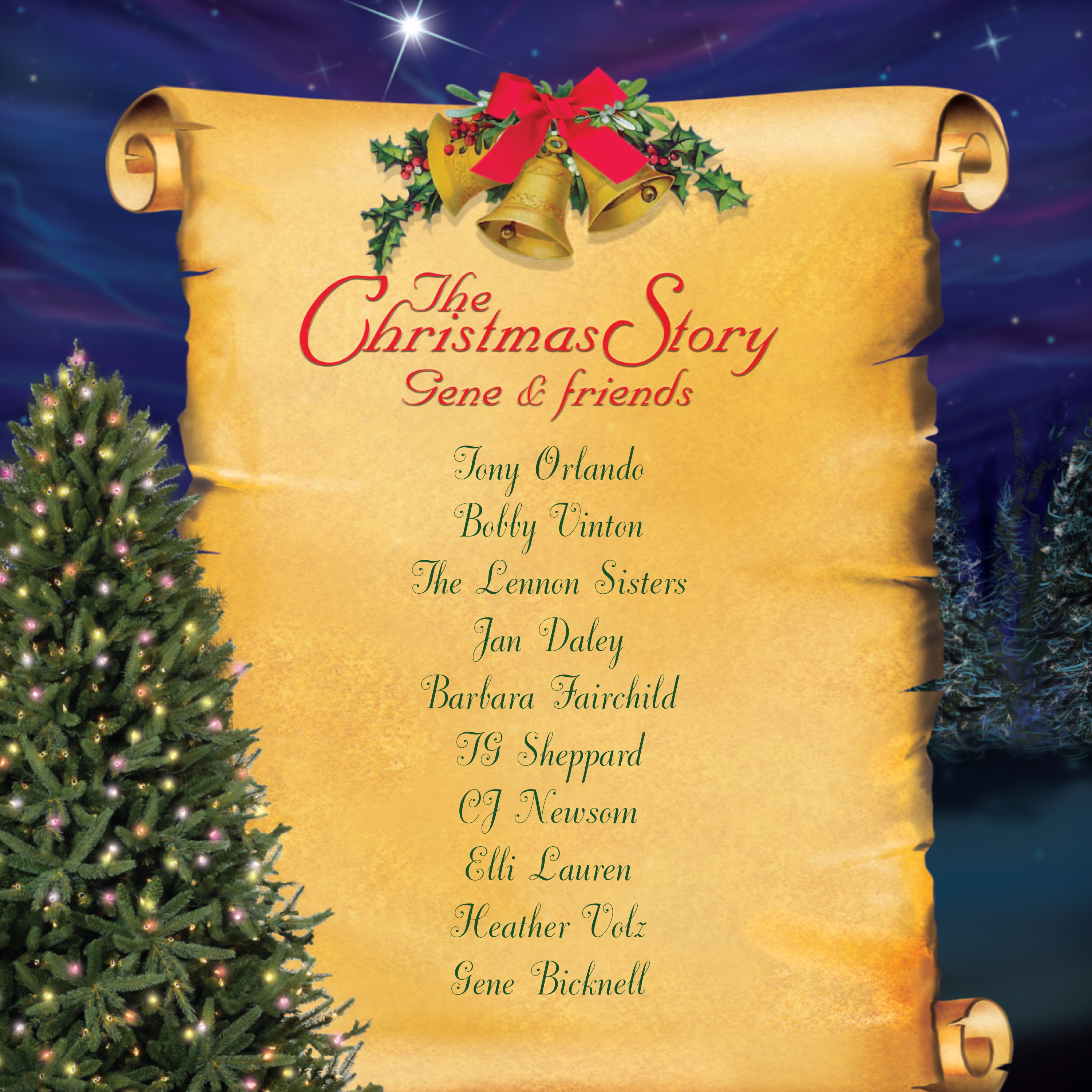 Traditional Christmas Music.More Christmas Releases The Christmas Story Gene Friends