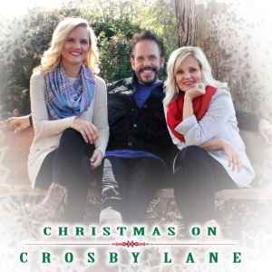 Crosby Lane, Christmas on Crosby Lane, Christmas Album, Christmas Music, Southern Gospel Christmas
