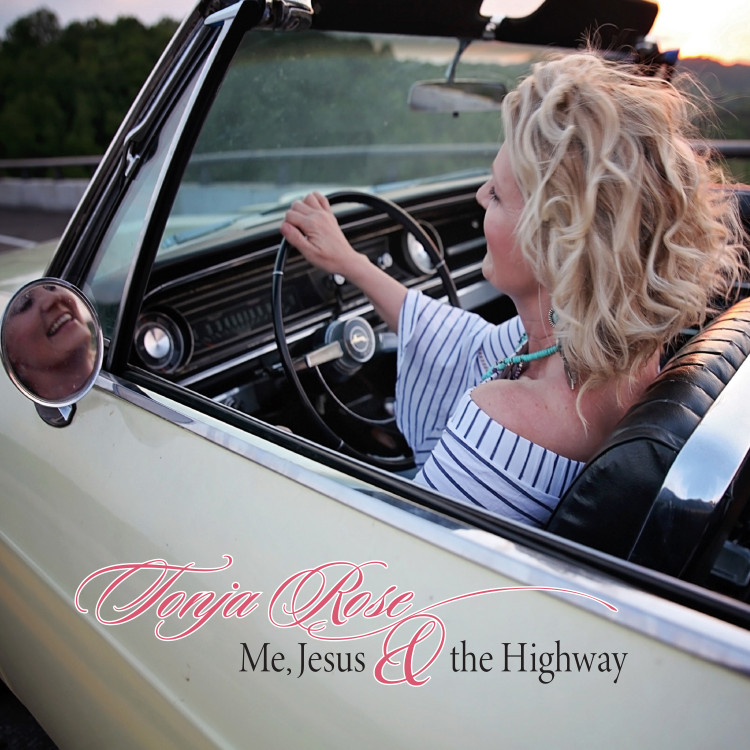 Tonja Rose Releases New Album: 'Me, Jesus & The Highway'