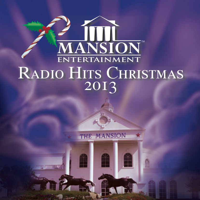 Mansion Radio Hits - Christmas 2013 Arrives at Radio