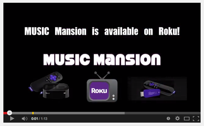MUSIC Mansion Channel Available on ROKU!