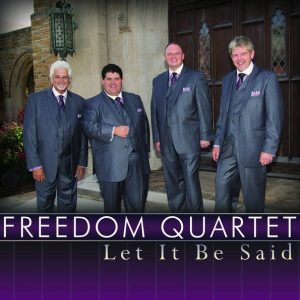 Freedom Quartet - Let It Be Said