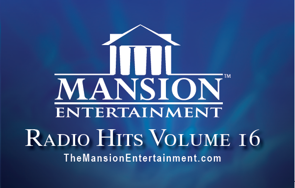 Mansion Radio Hits Vol 16 Releases To Radio - September 2017