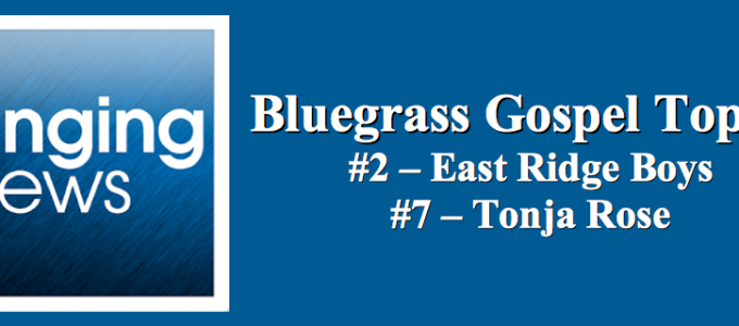 Singing News Bluegrass Gospel, Bluegrass Music, Southern Gospel, Bluegrass chart, Bluegrass Top 10