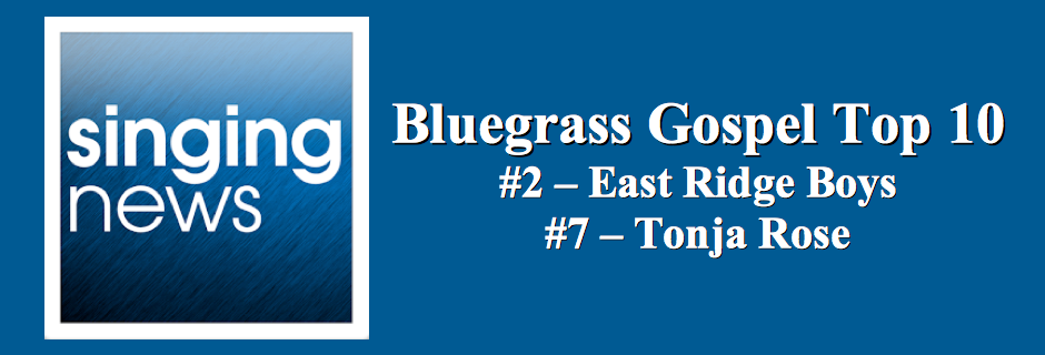East Ridge Boys and Tonja Rose - Singing News Bluegrass Gospel Top 10!