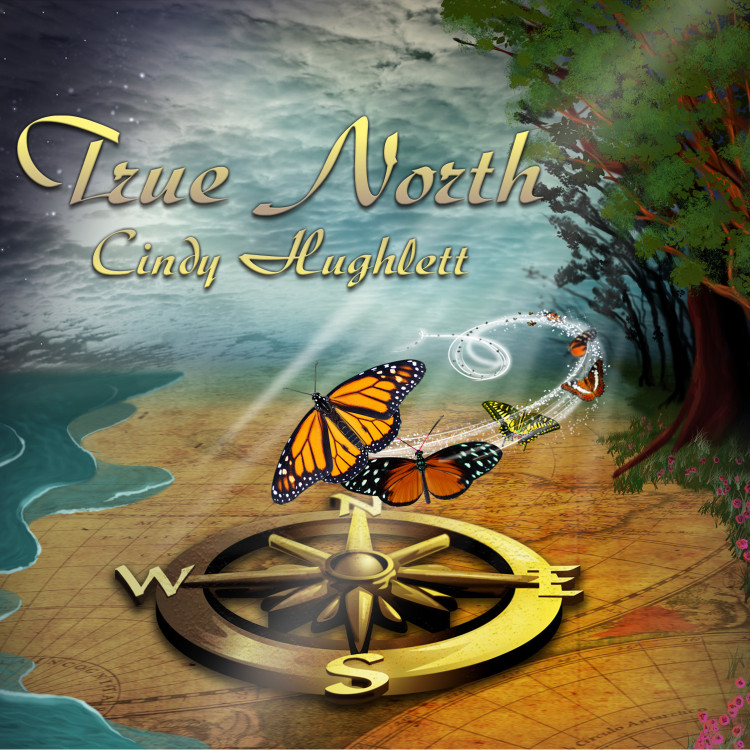 Cindy Hughlett - 'True North' - Releases Friday, May 18th
