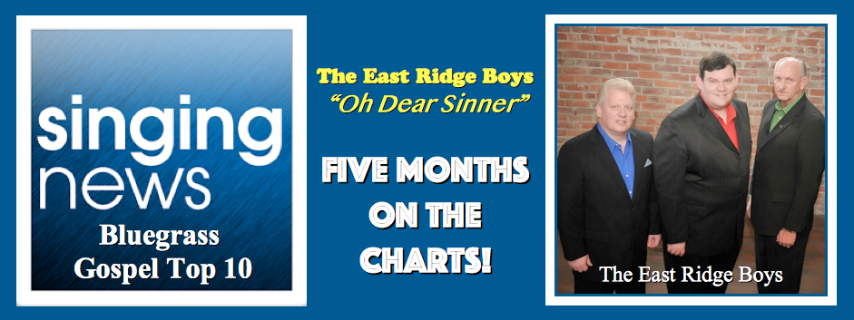 Singing News Bluegrass Gospel Top 10 - Five Months In A Row!